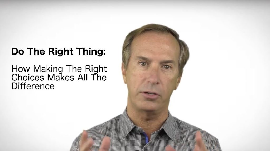 how to do the right things